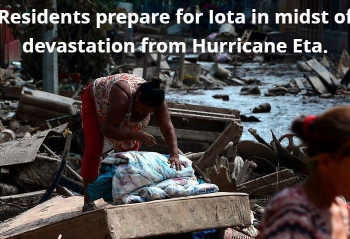 Residents prepare for Iota in midst of devastation from Hurricane Eta